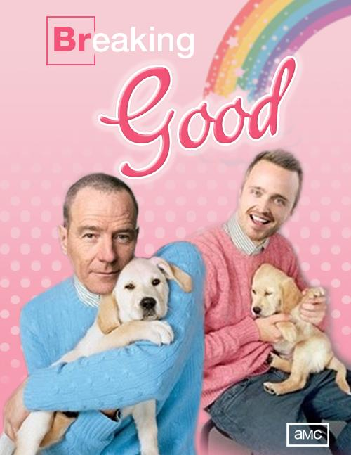 Add-puppies-and-Breaking-Bad-becomes-Breaking-Good